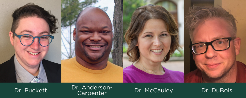 Researchers Dr. Puckett, Dr. Anderson-Carpenter, Dr. McCauley and Dr. DuBois